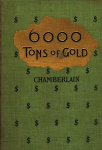 Cover of 6,000 Tons of Gold