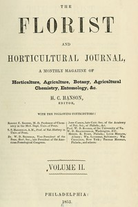 Cover of The Florist and Horticultural Journal, Vol. II. No. 7, July, 1853 A Monthly Magazine of Horticulture, Agriculture, Botany, Agricultural Chemistry, Entomology, &c.