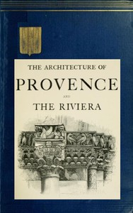 Cover of The Architecture of Provence and the Riviera