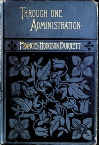 Cover of Through One Administration
