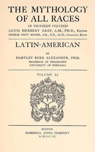 Cover of The Mythology of All Races, Vol. 11: Latin-American