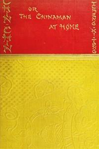 Cover of Chin-Chin; Or, The Chinaman at Home