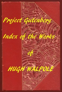 Cover of Index of the Project Gutenberg Works of Hugh Walpole