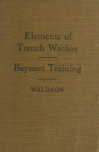 Cover of Elements of Trench Warfare: Bayonet Training