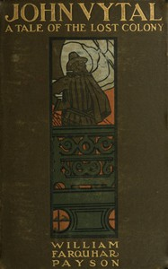 Cover of John Vytal: A Tale of the Lost Colony