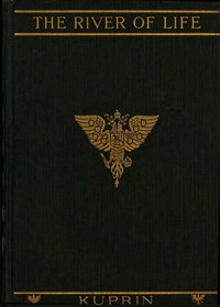 Cover of The River of Life, and Other Stories