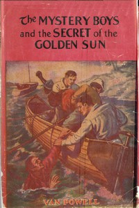 Cover of The Mystery Boys and the Secret of the Golden Sun