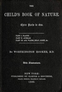 Cover of The Child's Book of NatureThree parts in one