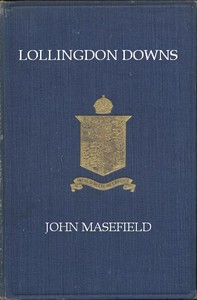 Lollingdon Downs, and Other Poems, with Sonnets