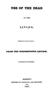 Cover of Use of the Dead to the Living