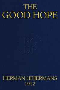 """The Good Hope(In """"The Drama: A Quarterly Review of Dramatic Literature"""")"""