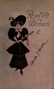 Cover of Revolted Woman: Past, present, and to come