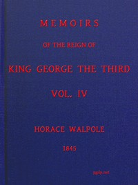 Cover of Memoirs of the Reign of King George the Third, Volume 4 (of 4)