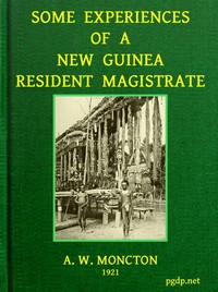 Cover of Some Experiences of a New Guinea Resident Magistrate