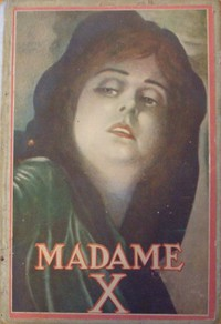 Cover of Madame X: a story of mother-love