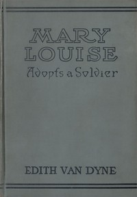 Mary Louise Adopts a Soldier