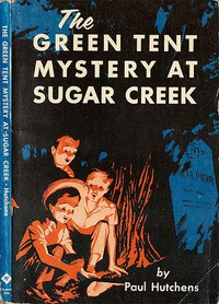 Cover of The Green Tent Mystery at Sugar Creek