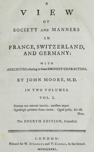 A View of Society and Manners in France, Switzerland, and Germany, Vol. 1 (of 2) With Anecdotes Relating to Some Eminent Characters