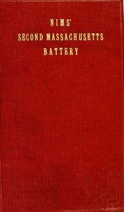 Cover of History of the Second Massachusetts Battery (Nims' Battery) of Light Artillery, 1861-1865