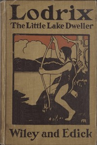 Cover of Lodrix, the Little Lake Dweller