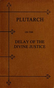 Cover of Plutarch on the Delay of the Divine Justice