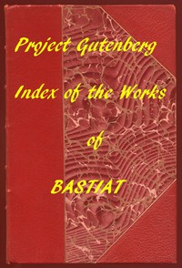 Cover of Index of the Project Gutenberg Works of Frédéric Bastiat
