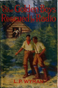 Cover of The Golden Boys Rescued by Radio