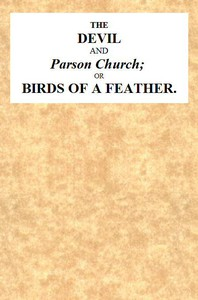 Cover of The Devil and Parson Church; or, Birds of a feather