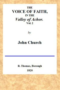 Cover of The Voice of Faith in the Valley of Achor: Vol. 2 [of 2]being a series of letters to several friends on religious subjects