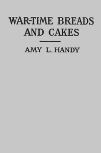 Cover of War-Time Breads and Cakes