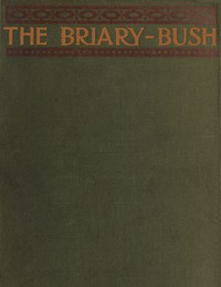 Cover of The Briary Bush: A Novel