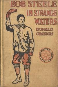 Bob Steele in Strange Waters; or, Aboard a Strange Craft