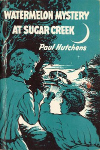 Cover of Watermelon Mystery at Sugar Creek
