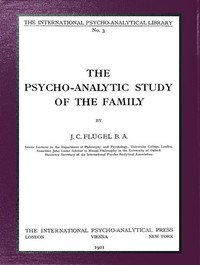 Cover of The psycho-analytic study of the family