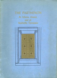 Cover of The Parthenon at Athens, Greece and at Nashville, Tennessee