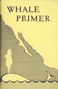 Cover of Whale Primer, with Special Attention to the California Gray Whale