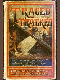 Cover of Traced and Tracked; Or, Memoirs of a City Detective