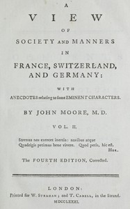 A View of Society and Manners in France, Switzerland, and Germany, Vol. 2 (of 2) With Anecdotes Relating to Some Eminent Characters