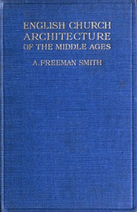 Cover of English Church Architecture of the Middle Ages: An Elementary Handbook