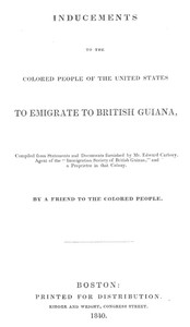 Cover of Inducements to the Colored People of the United States to Emigrate to British Guiana