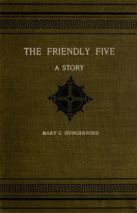 The Friendly Five: A Story