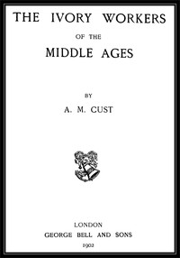 Cover of The Ivory Workers of the Middle Ages