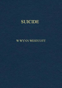 Suicide: Its History, Literature, Jurisprudence, Causation, and Prevention