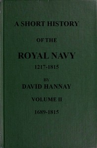 Cover of A Short History of the Royal Navy, 1217-1815. Volume II, 1689-1815