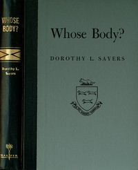 Whose Body? A Lord Peter Wimsey Novel