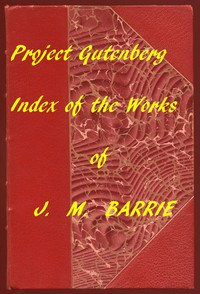 Cover of Index of the Project Gutenberg Works of James Matthew Barrie