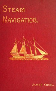 Cover of Steam Navigation and Its Relation to the Commerce of Canada and the United States