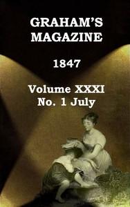Cover of Graham's Magazine, Vol. XXXI,  No. 1, July 1847