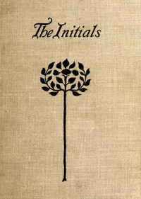 Cover of The Initials: A Story of Modern Life