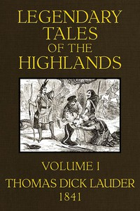 Cover of Legendary Tales of the Highlands (Volume 1 of 3)A sequel to Highland Rambles